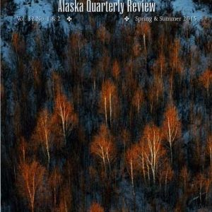 Alaska Quarterly Review - Issue 32 Spring/Summer